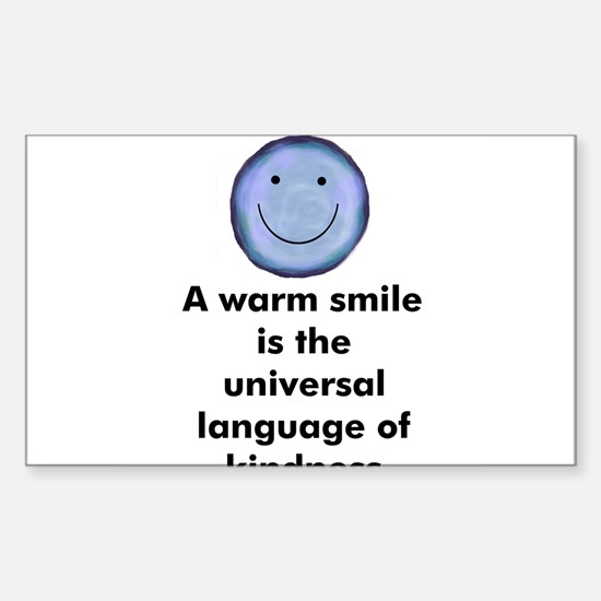 A warm smile is the universal Sticker (Rectangular