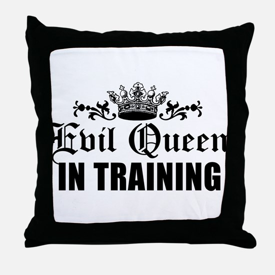 Evil Queen In Training Throw Pillow
