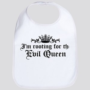 I'm Rooting For The Evil Queen Bib