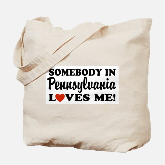 Somebody in Pennsylvania Loves Me Tote Bag
