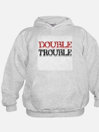 Double Trouble Hoody