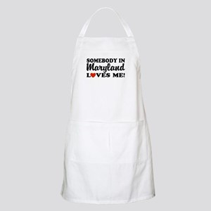 Somebody in Maryland Loves Me BBQ Apron