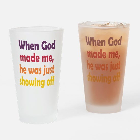 God Showing Off Drinking Glass