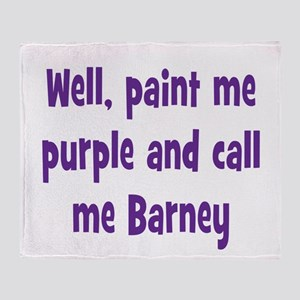 Call me Barney Throw Blanket