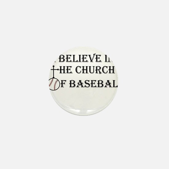 I believe in the church of baseball. Mini Button