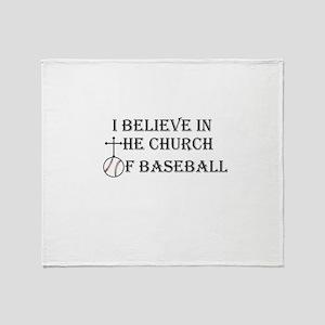 I believe in the church of baseball. Throw Blanke