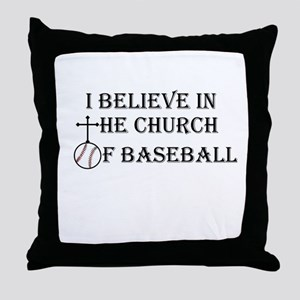 I believe in the church of baseball. Throw Pillow