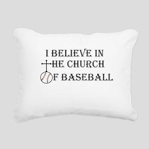 I believe in the church of baseball. Rectangular C