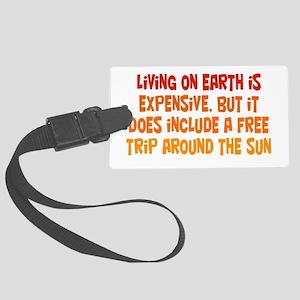 Free Trip Around the Sun Large Luggage Tag