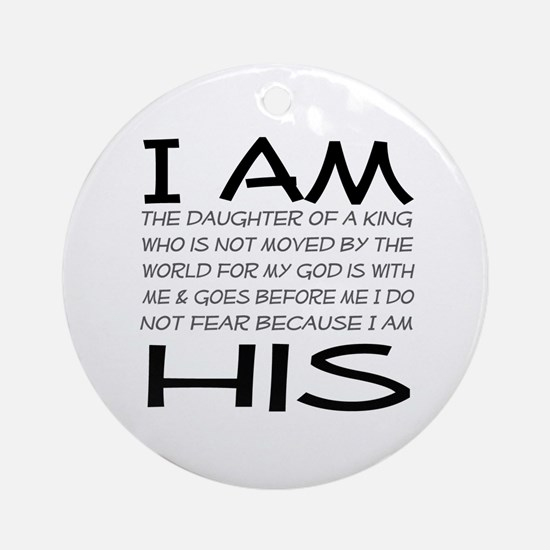 I am His block letters Ornament (Round)