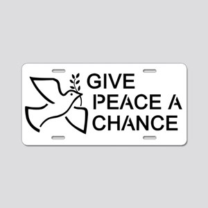 Give Peace A Chance Dove Aluminum License Plate