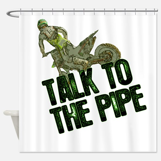 Talktothepipe copy.png Shower Curtain