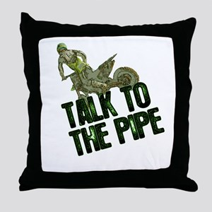 Talktothepipe copy Throw Pillow