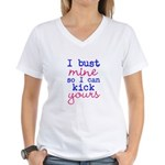 I bust mine so I can kick yours T-Shirt