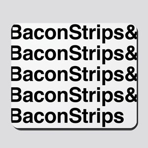 Bacon Strips Mousepad
