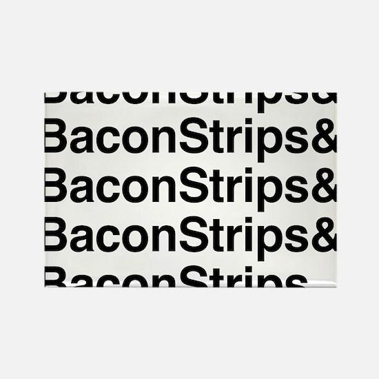 Bacon Strips Rectangle Magnet