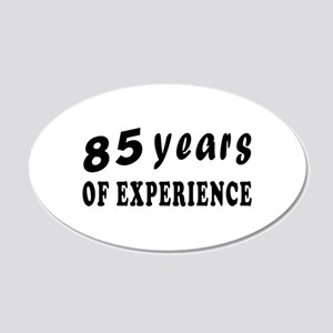 85 years birthday designs 20x12 Oval Wall Decal