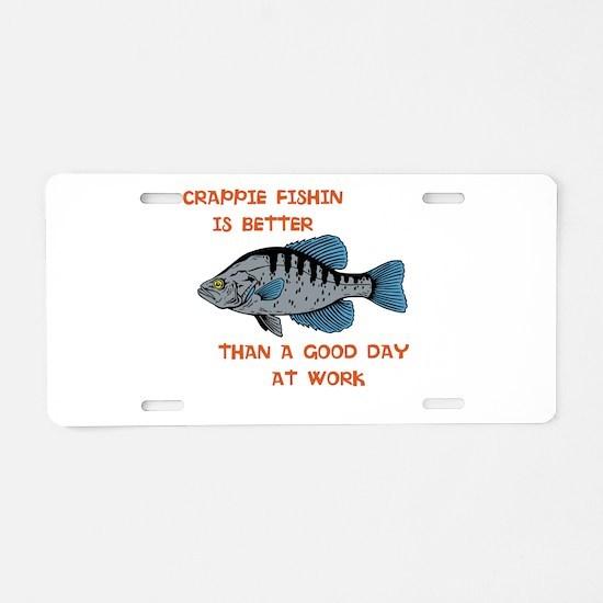 Crappie fishing shirt Aluminum License Plate