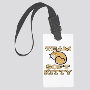 Team Soft Kitty Large Luggage Tag