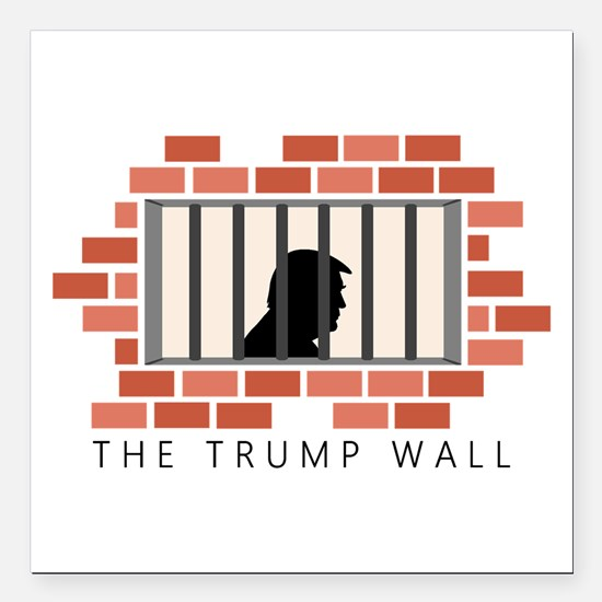 "The Trump Wall Square Car Magnet 3"" x 3"""