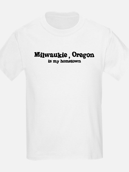 Milwaukie - Hometown Kids T-Shirt