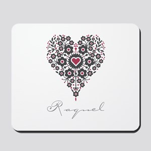 Love Raquel Mousepad