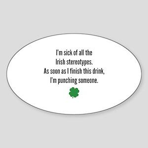 Irish stereotypes Sticker (Oval)
