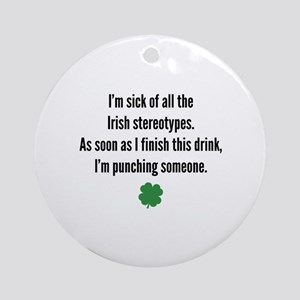Irish stereotypes Ornament (Round)