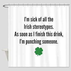 Irish stereotypes Shower Curtain