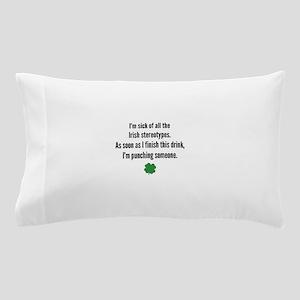 Irish stereotypes Pillow Case