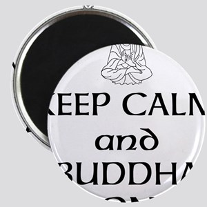 Keep Calm and Buddha On Magnet