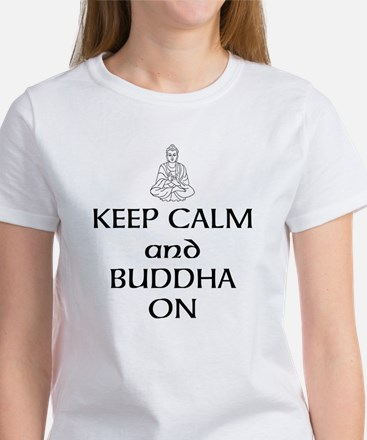 Keep Calm and Buddha On T-Shirt