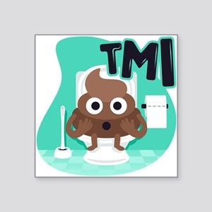 "Emoji Poop TMI Square Sticker 3"" x 3"""