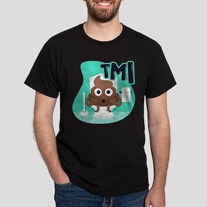 Emoji Poop TMI Dark T-Shirt