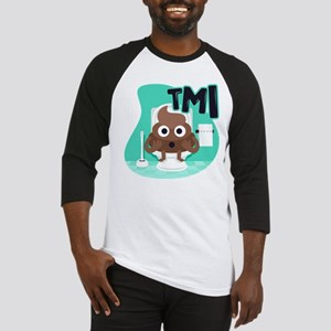Emoji Poop TMI Baseball Tee