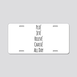 Ballet All Day Aluminum License Plate