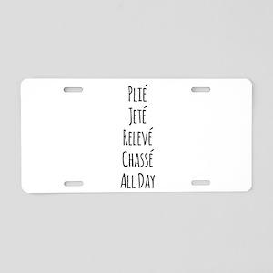 Ballet All Day Aluminum License Plate