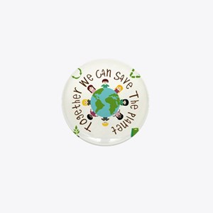 Together Save the Planet Mini Button