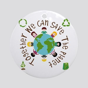 Together Save the Planet Ornament (Round)