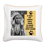 Truth Quote Square Canvas Pillow
