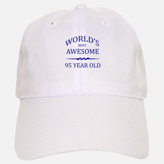 World's Most Awesome 95 Year Old Baseball Baseball Cap