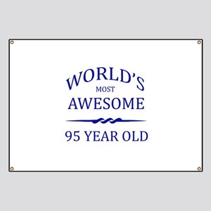 World's Most Awesome 95 Year Old Banner