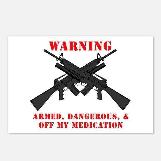 Armed, Dangerous, & Off my Meds Postcards (Package