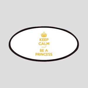 Keep calm and be a princess Patches