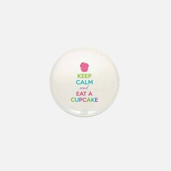 Keep calm and eat a cupcake Mini Button