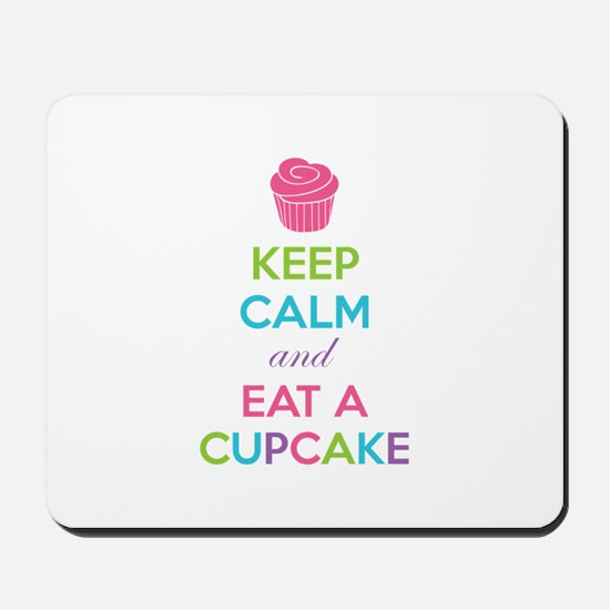 Keep calm and eat a cupcake Mousepad