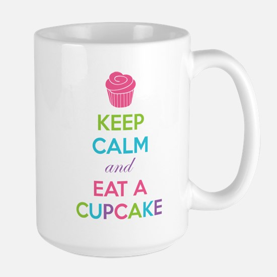 Keep calm and eat a cupcake Large Mug