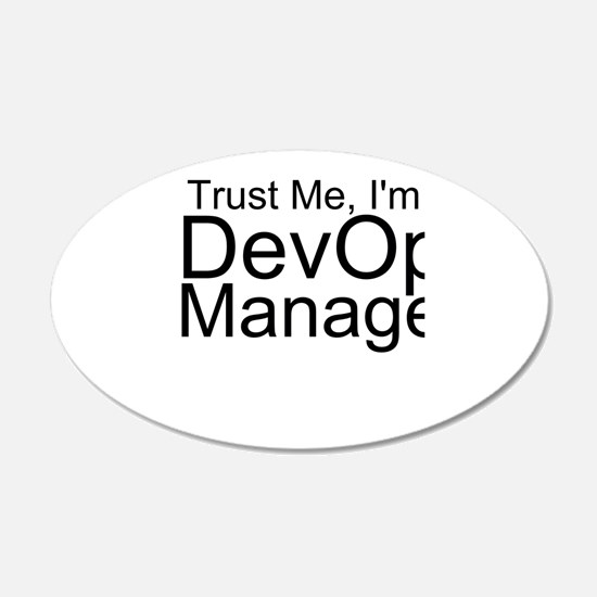 Trust Me, I'm A DevOps Manager Wall Decal