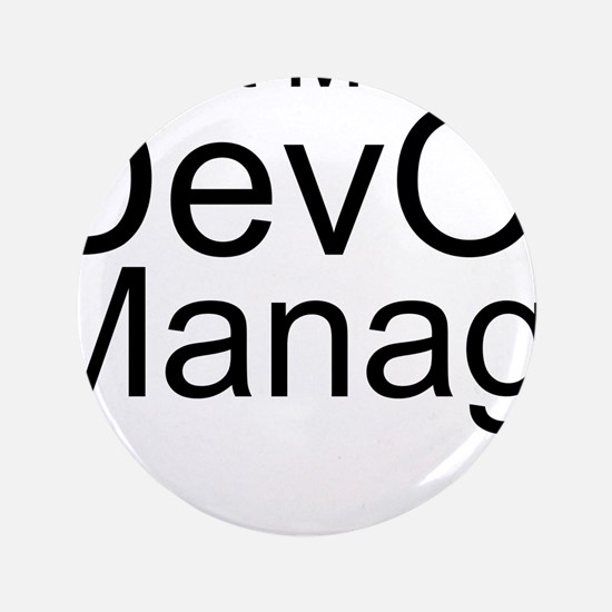 Trust Me, I'm A DevOps Manager Button