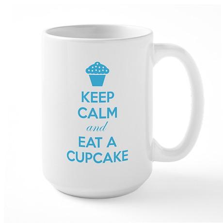 Keep calm and eat a cupcake Large Mug